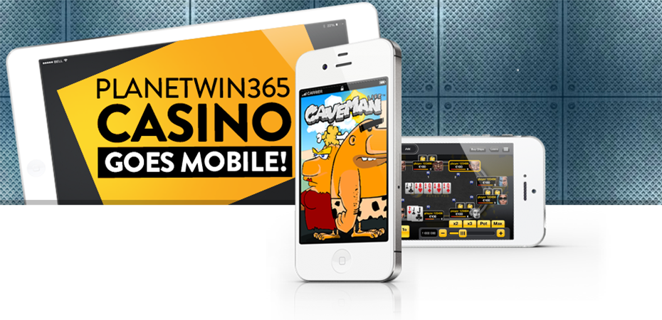 PlanetWin365! Casino, goes mobile!